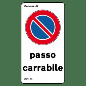 cartello passo carrabile