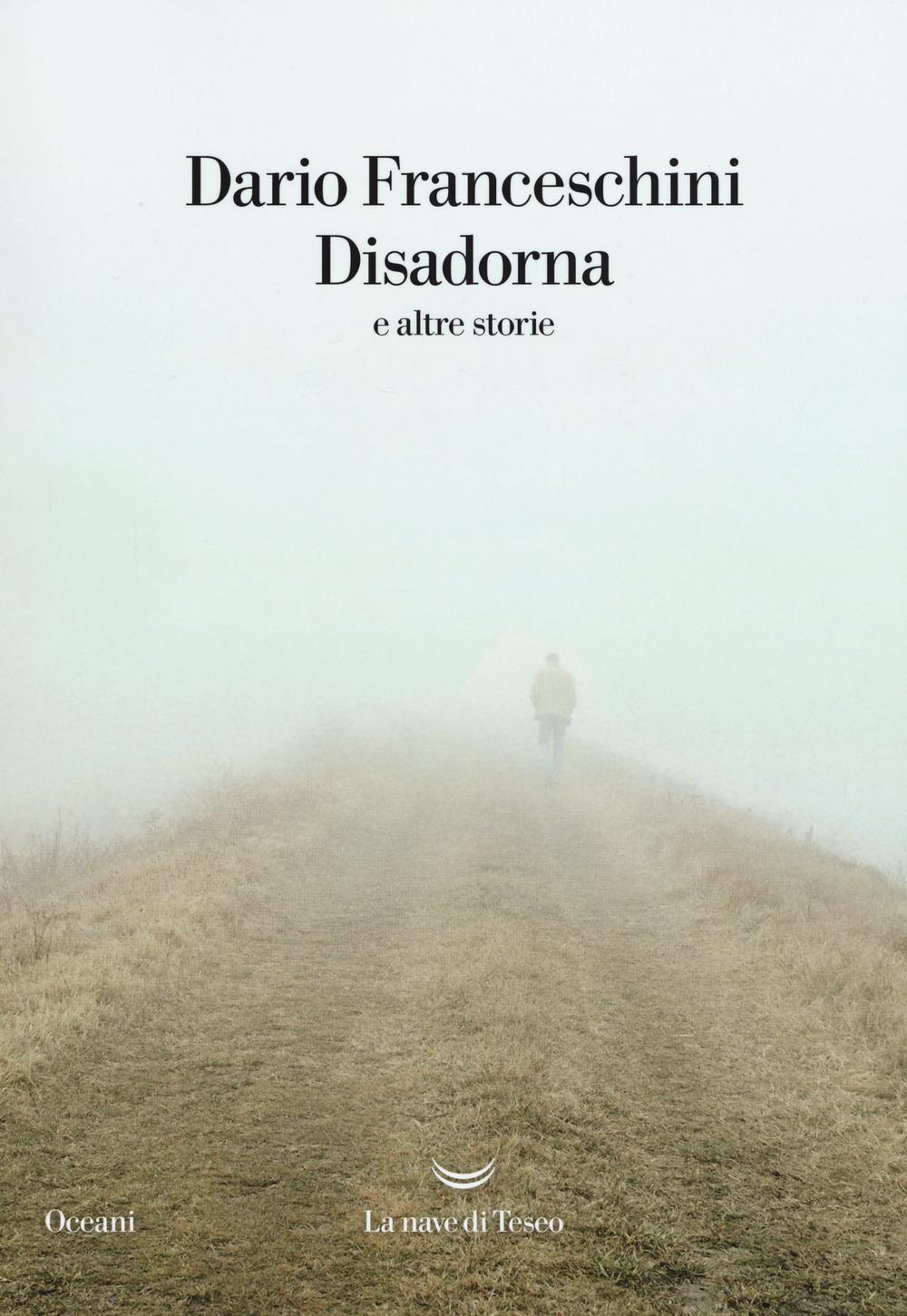 "copertina ""Disadorna"" di Dario Franceschini"