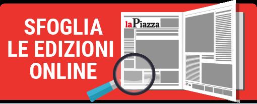 Sfoglia online i giornali La Piazza
